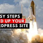 5 Easy STEPS SPEED UP YOUR WORDPRESS SITE
