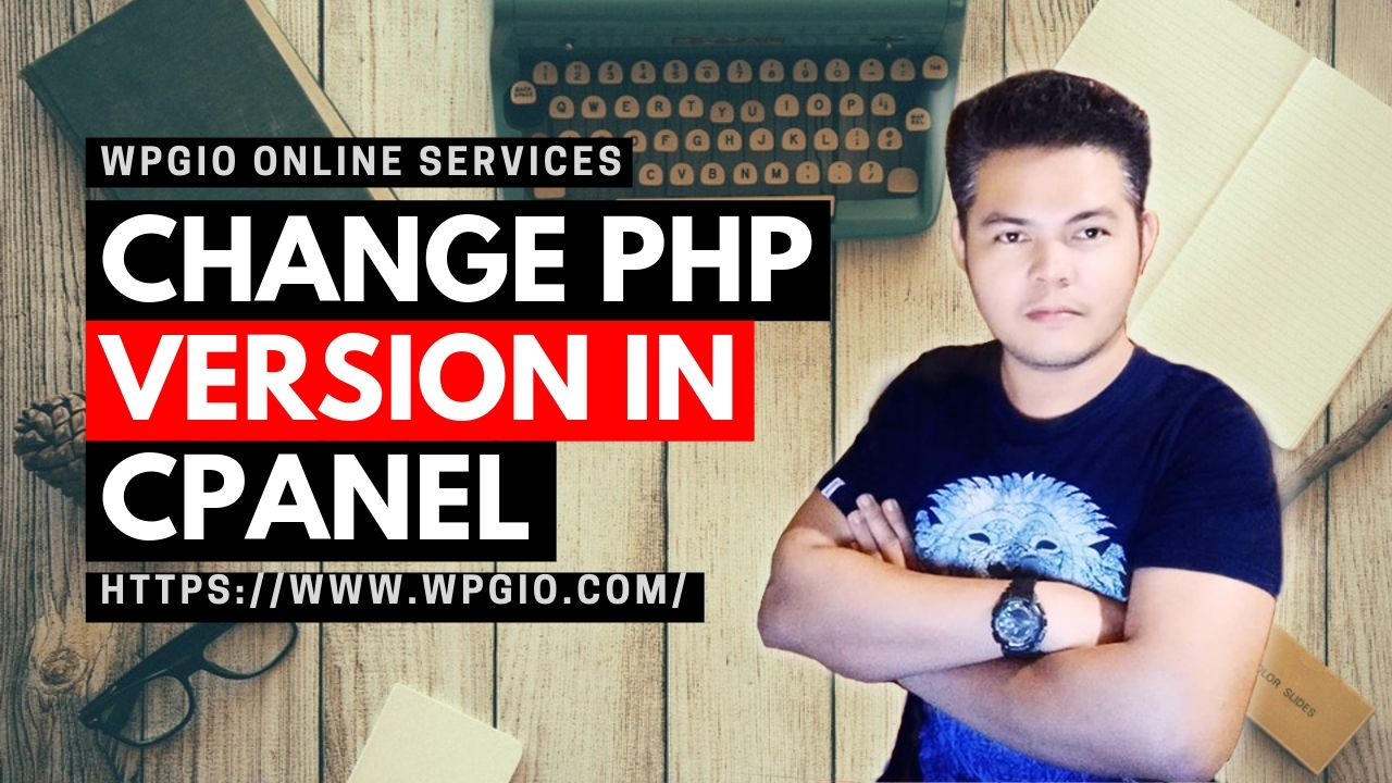 CHANGE PHP VERSION IN CPANEL