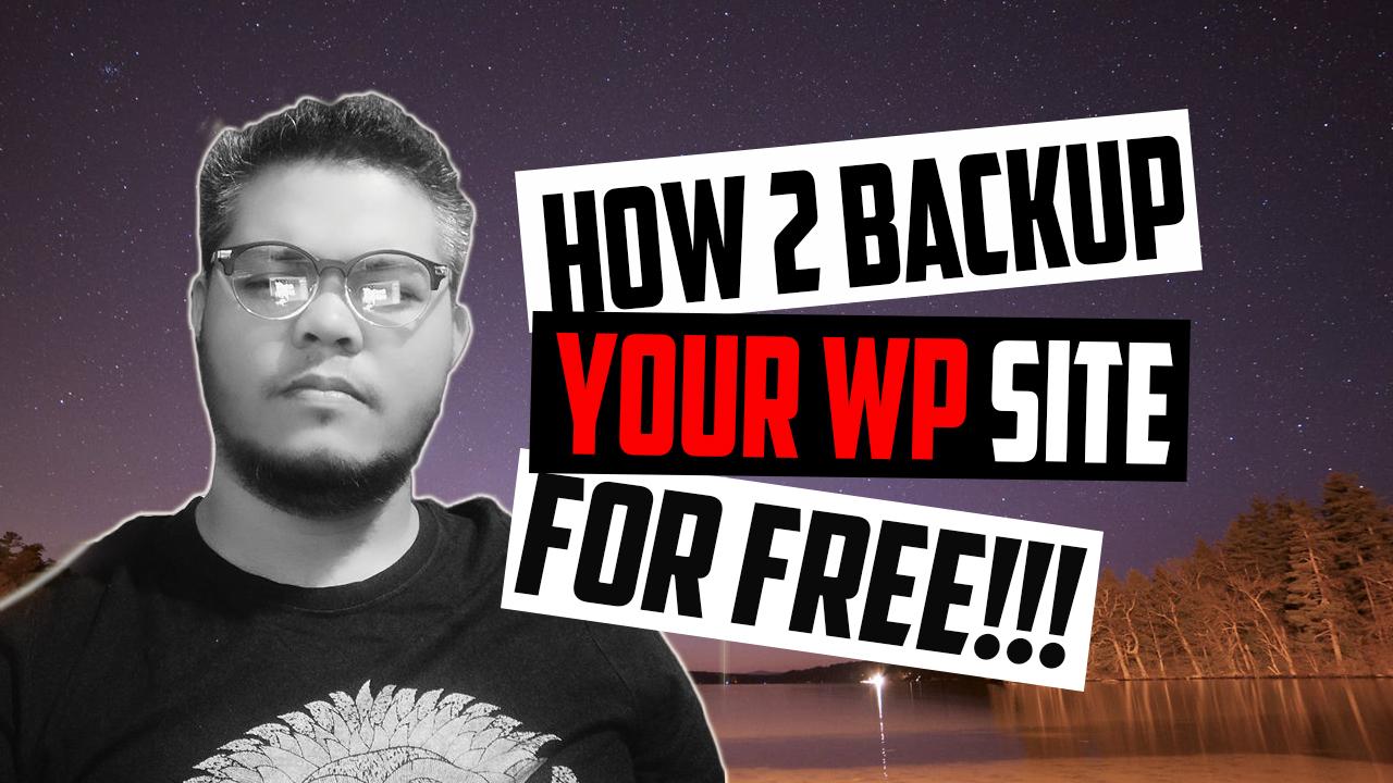 How To Backup Your WordPress Website Best in Free Way