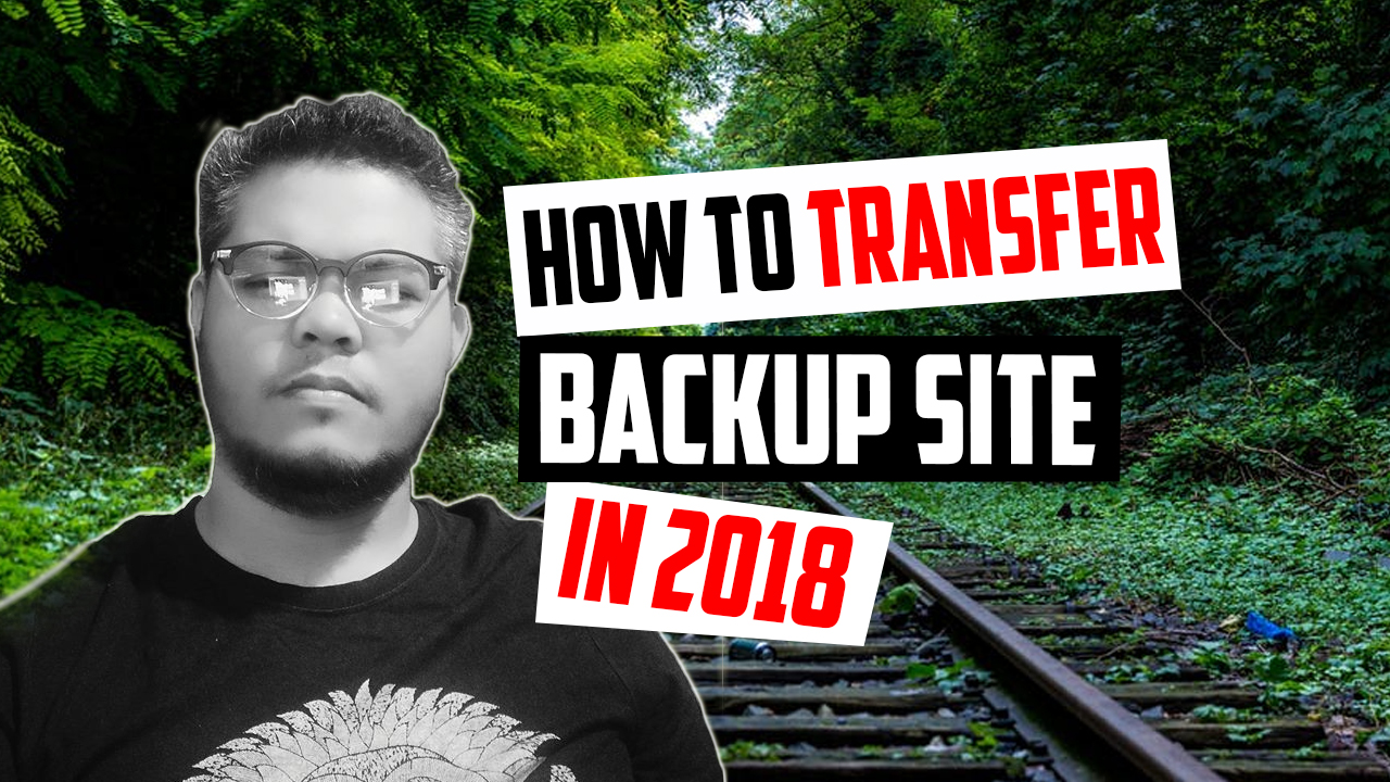 How To Transfer a Complete WordPress In 2019