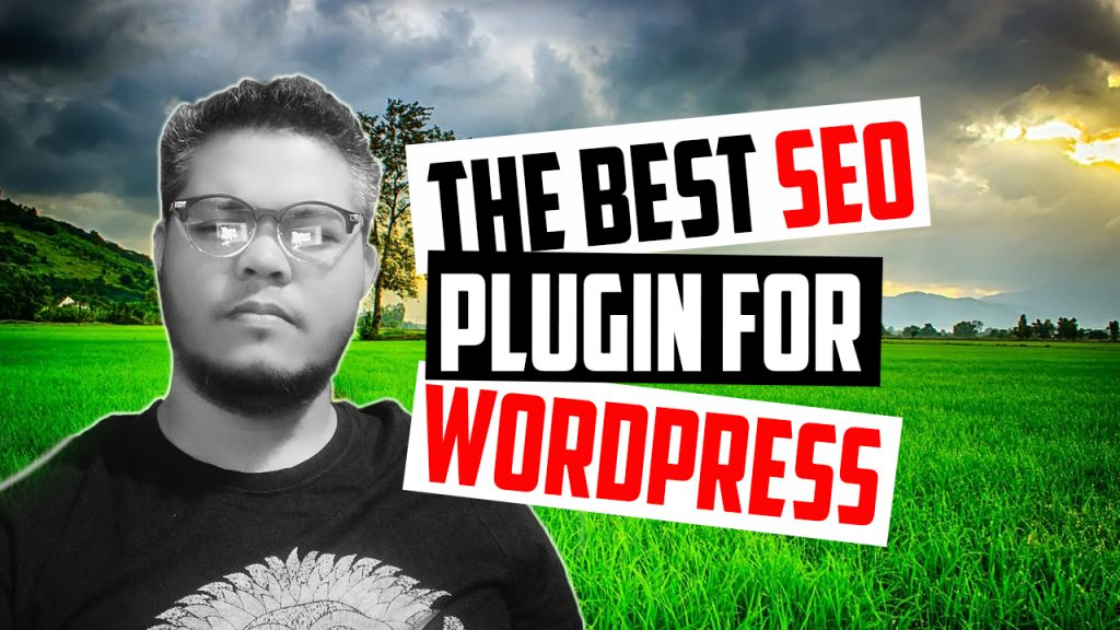 WHAT IS THE BEST SEO PLUGIN FOR WORDPRESS? 2