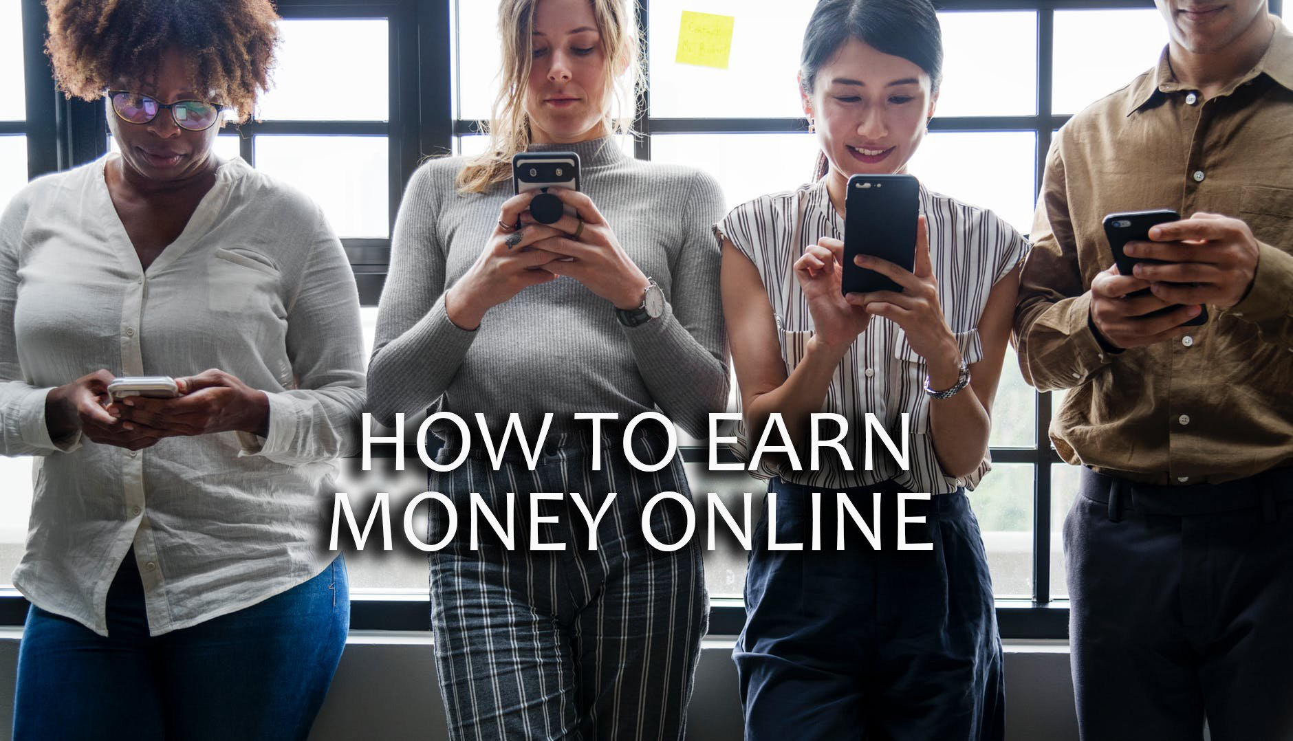 HOW TO MAKE MONEY ONLINE 2019