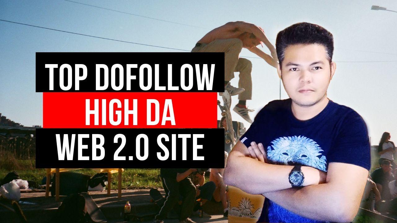 Top Dofollow High DA Web 2.0 sites list in 2019 1