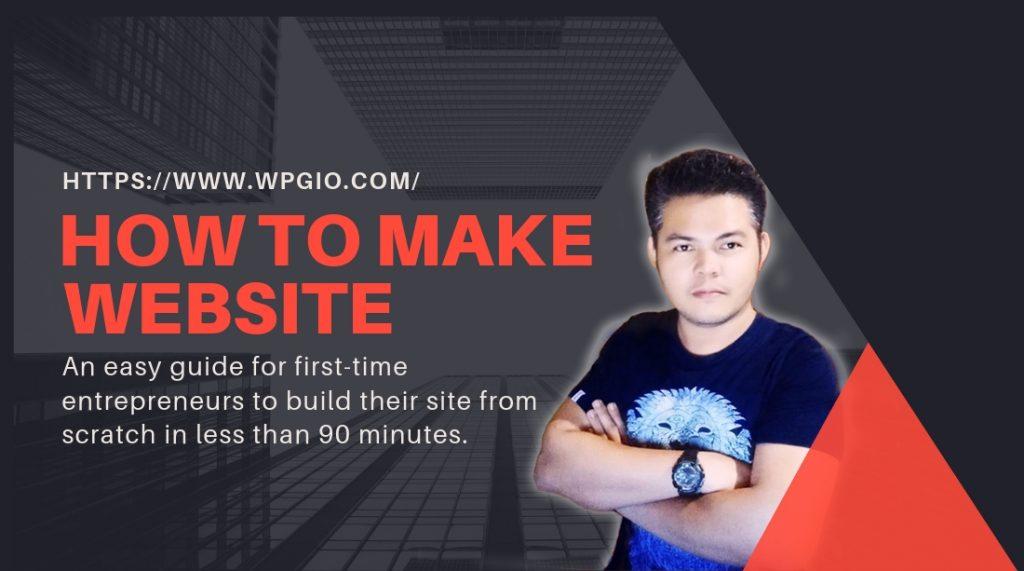 HOW TO MAKE WEBSITE