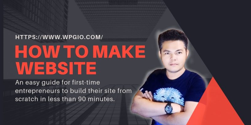 How To Make A Website From Scratch (2019) – Free Easy Guide to Building a Website