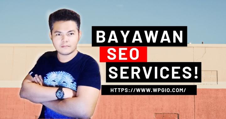 Bayawan SEO Services