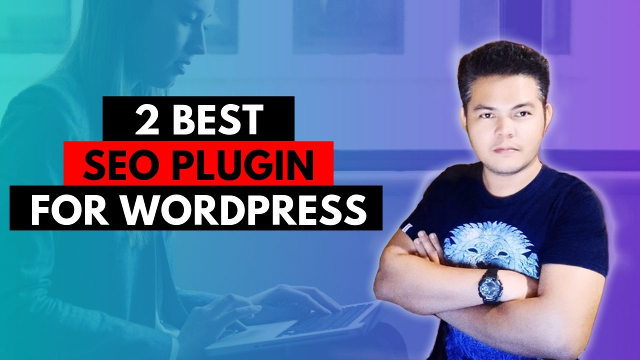 2 BEST SEO PLUGIN FOR WORDPRESS