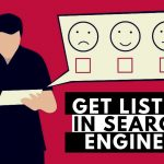 GET LISTED IN SEARCH ENGINES