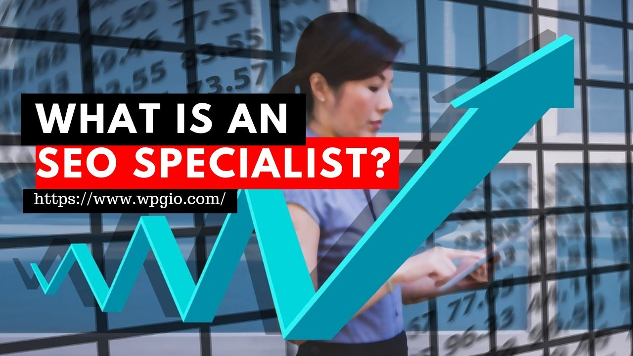 What Is SEO Specialist