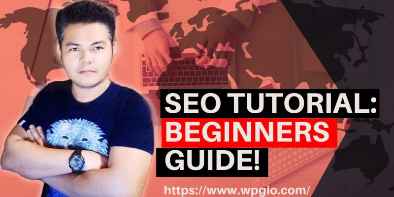 Google SEO Tutorial for Beginners | How To SEO A Website Step By Step