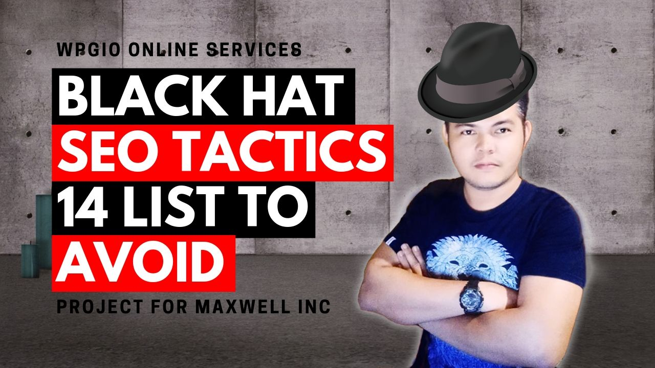 Black Hat SEO Techniques | 14 lists to Avoid!