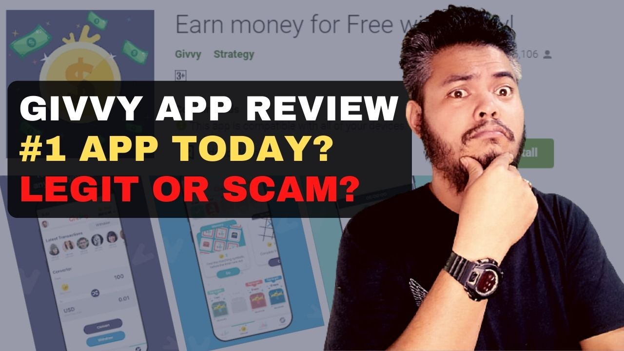 Givvy App Review – Legit or Scam? #1 app today?