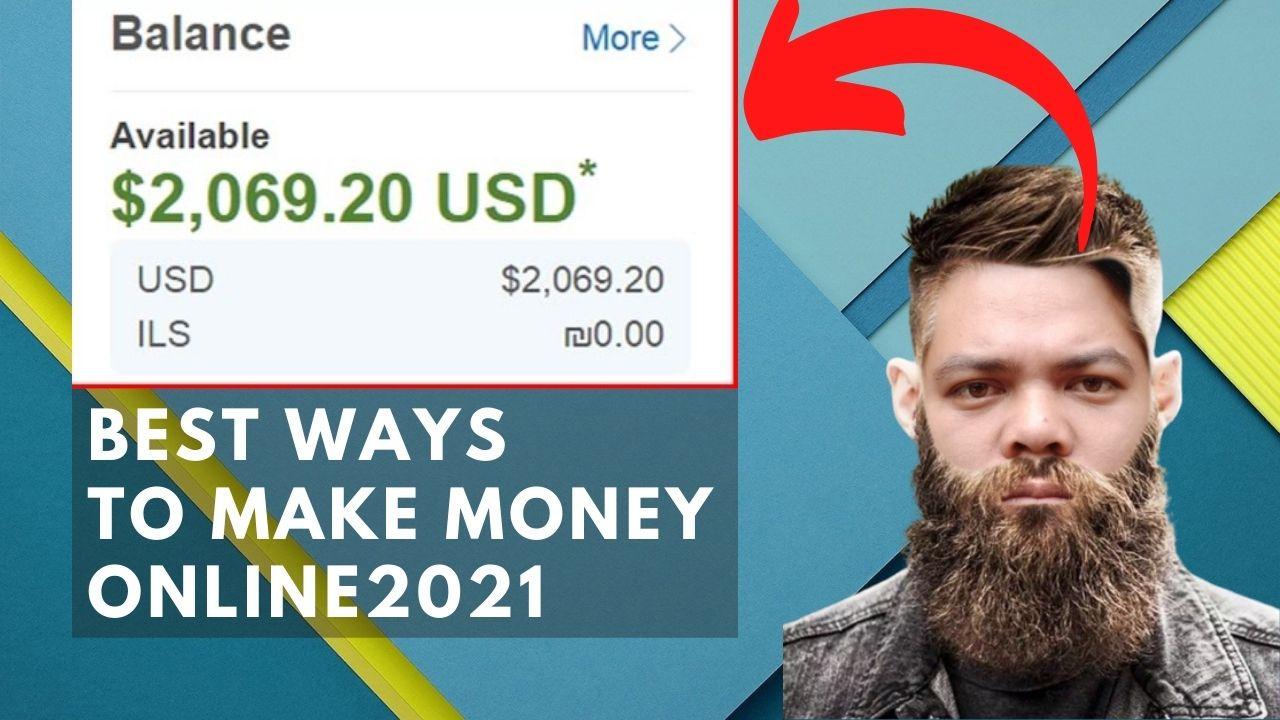 21 Best Ways to Make Money Online 2021