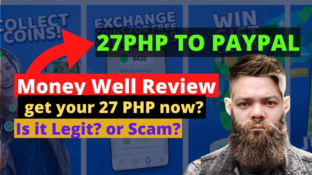 Money Well Review – Legit or Scam? 27 PHP to PayPal Fast!
