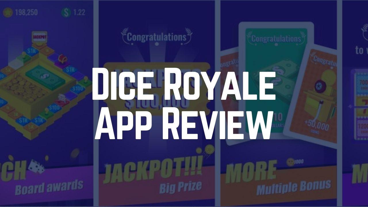 Dice Royale App Review – Is it Legit or Scam? 2021